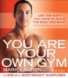 You Are Your Own Gym - bodyweight exercises