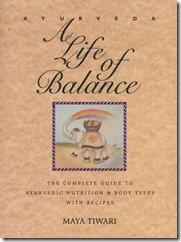 ayurveda a life of balance