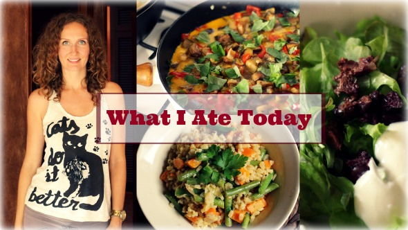 What I Ate Today (Real Foods, Vata Pacifying, Vegetarian)