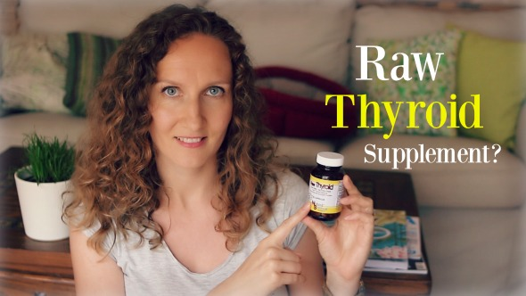What Happened When I Took a Raw Thyroid Supplement - Who Should and Shouldn't Try It
