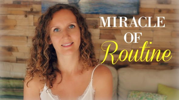 The Miraculous Power of Routine