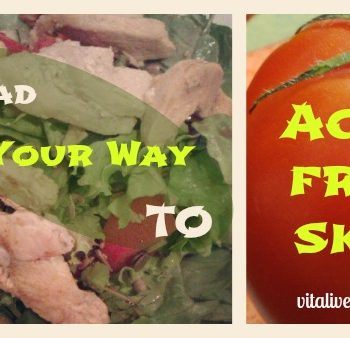 Salad Your Way to Acne Free Skin! - Benefits, Nutritional Facts and My Favourite Recipe